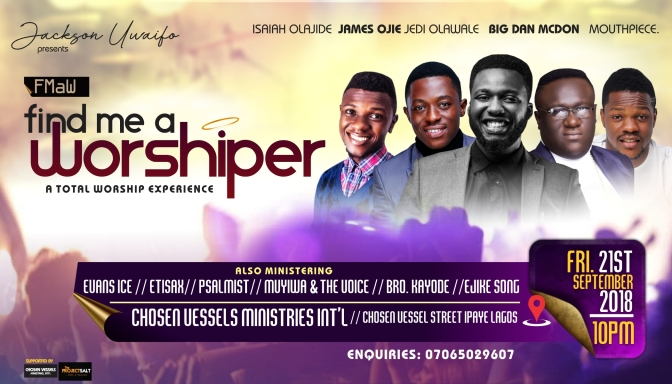 """Find Me a Worshiper"" Holds on the 21st of September 2018."